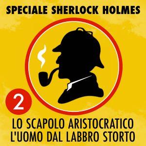 Speciale Sherlock Holmes 2.
