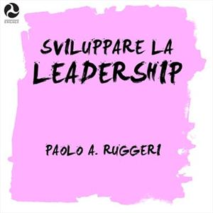 Sviluppare la leadership