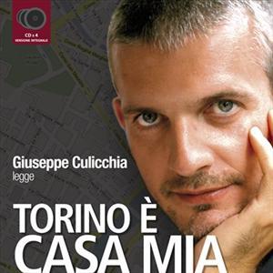 Torino è casa mia letto da Giuseppe Culicchia