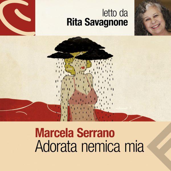 Adorata nemica mia letto da Rita Savagnone.