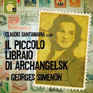 Il piccolo libraio di Archangelsk letto da Claudio Santamaria