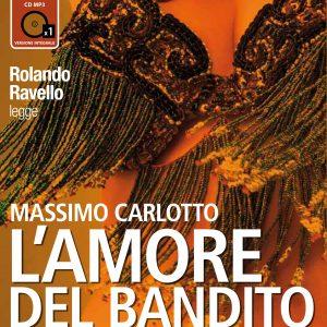 L'amore del bandito letto da Rolando Ravello