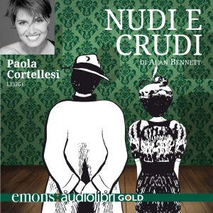 Nudi e crudi letto da Paola Cortellesi