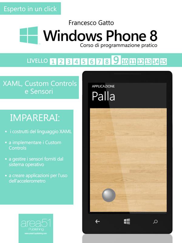 Windows Phone 8. Corso di programmazione pratico – Livello 9-0