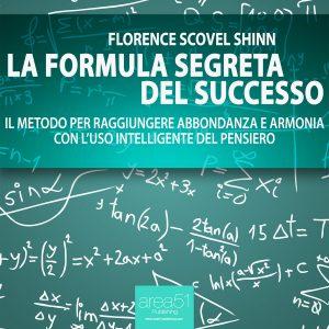 La formula segreta del successo.