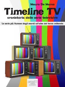 Timeline TV. Cronistoria delle serie televisive.