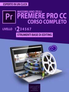 Premiere Pro CC Corso Completo. Volume 2.