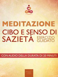 Meditazione. Cibo e senso di sazietà