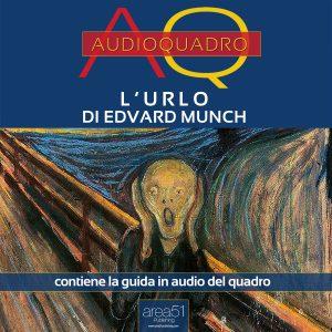 L'urlo di Edvard Munch. Audioquadro