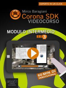 Corona SDK Videocorso. Modulo intermedio Volume 3