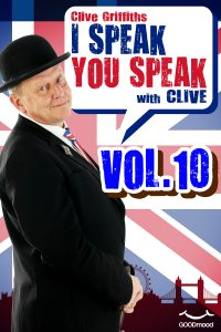 I speak you speak with Clive Vol.10