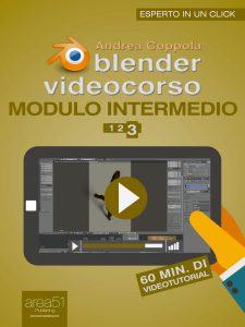 Blender Videocorso Modulo intermedio. Lezione 3
