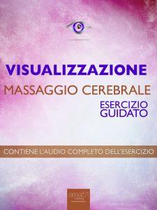 Dime Visualizzazione - Massaggio cerebrale