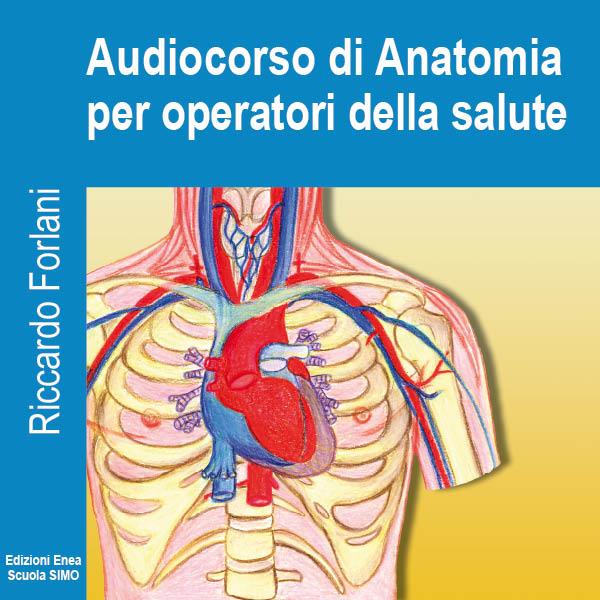 Audiocorso di Anatomia per Operatori della Salute-0