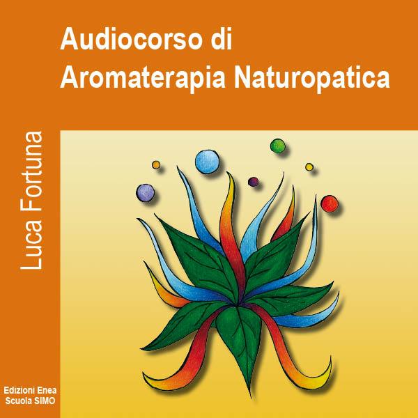 Audiocorso di Aromaterapia Naturopatica-0