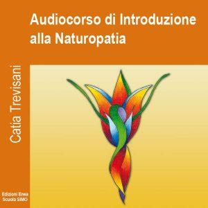 Audiocorso di Introduzione alla Naturopatia