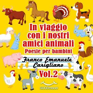In viaggio con i nostri amici animali Vol.2
