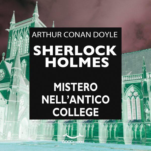 Sherlock Holmes Mistero nell'antico College