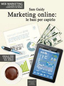 Marketing online: le basi per capirlo
