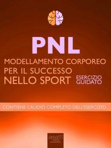 Modellamento Corporeo per il successo nello sport