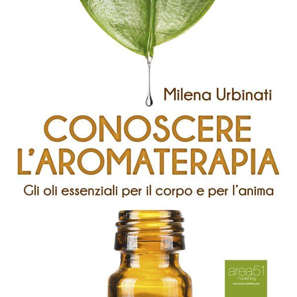 Conoscere l'aromaterapia