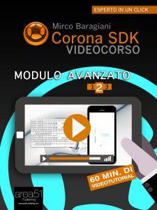 Corona SDK Videocorso. Modulo avanzato Volume 2