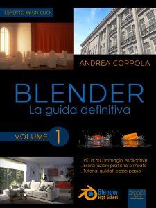 Blender. La guida definitiva volume 1