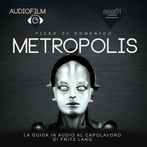 Metropolis. Audiofilm
