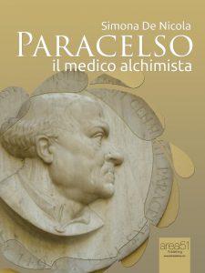Paracelso. Il medico alchimista