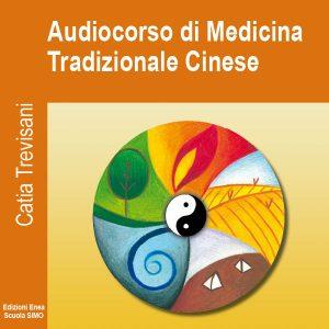 Audiocorso di Medicina Tradizionale Cinese