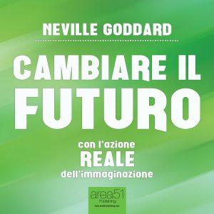 Cambiare il futuro