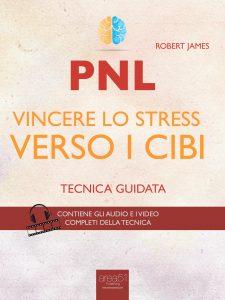 Vincere lo stress verso i cibi