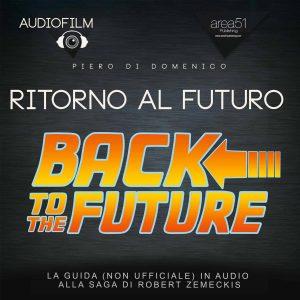 Ritorno al futuro. Audiofilm