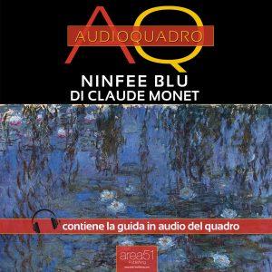 Ninfee Blu di Claude Monet. Audioquadro