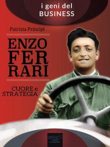 Enzo Ferrari. Cuore e strategia