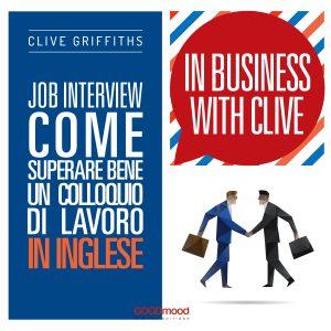 Job interview. Come superare bene un colloquio di lavoro in inglese