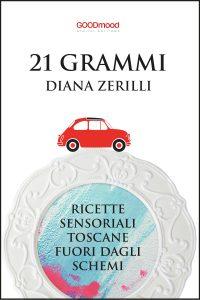 21 Grammi – ricette sensoriali toscane fuori dagli schemi