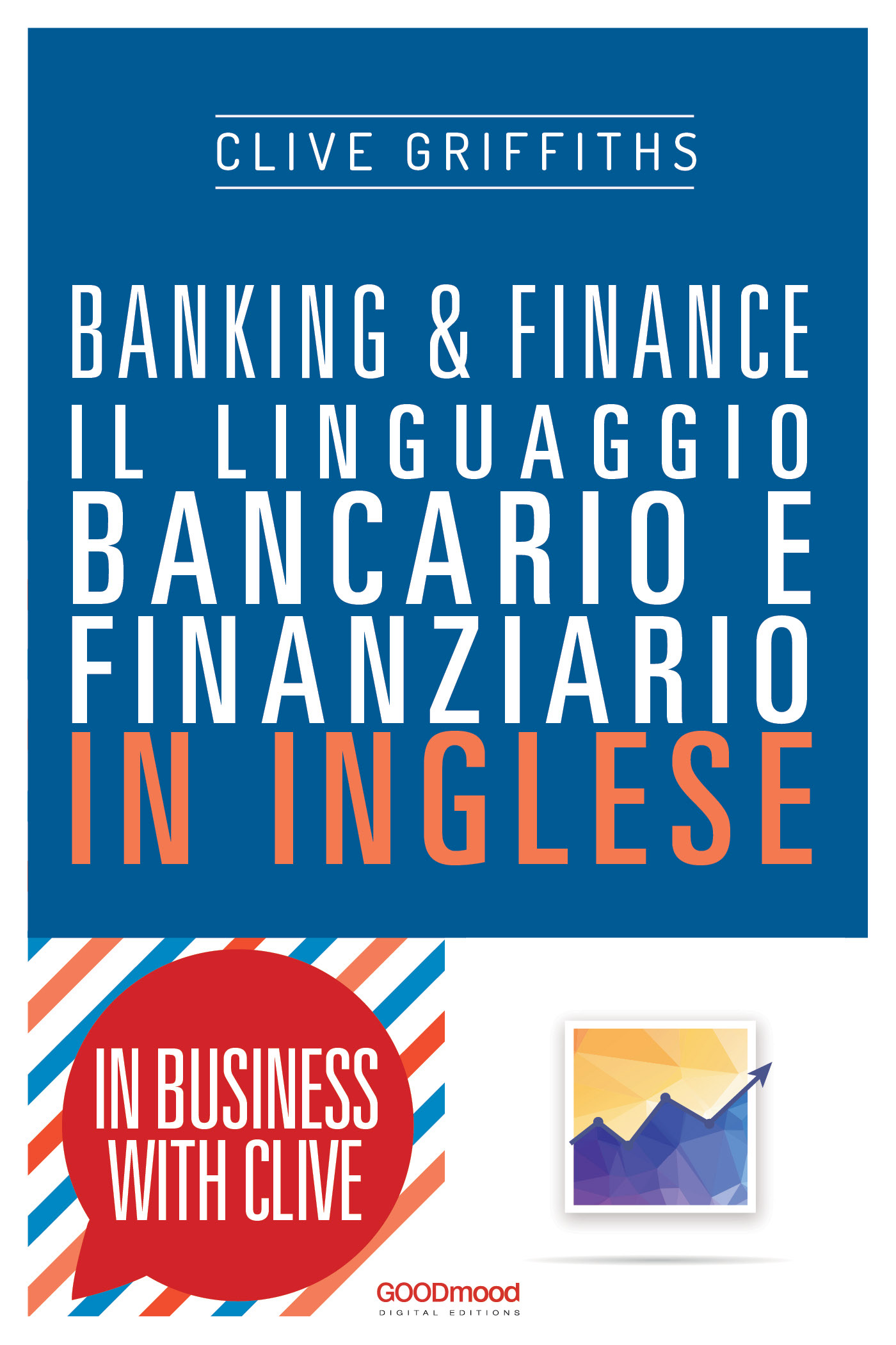 Banking & Finance. Il linguaggio bancario e finanziario in inglese-0