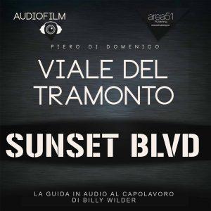 Viale del Tramonto. Audiofilm.