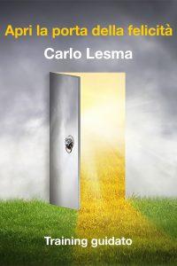 Apri la porta della felicità