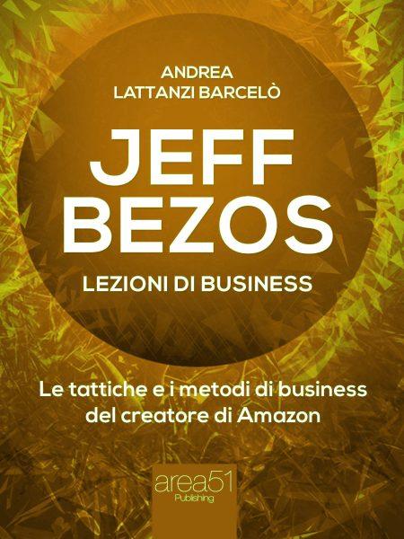 Jeff Bezos. Lezioni di business