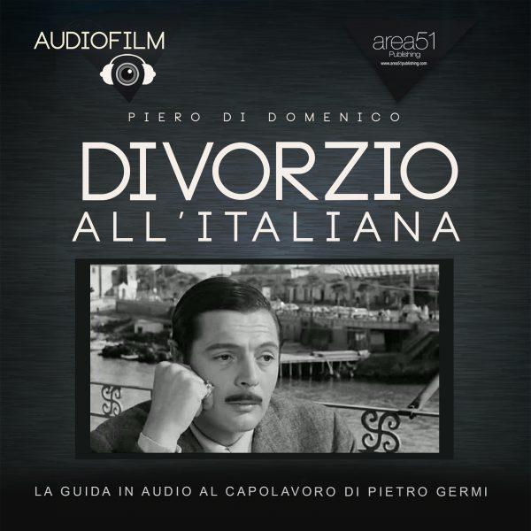 Divorzio all'italiana. Audiofilm.