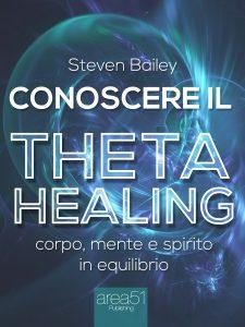 Conoscere il Theta Healing.
