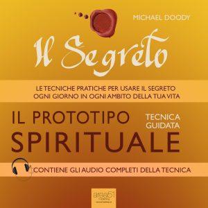 Il Segreto. Il prototipo spirituale