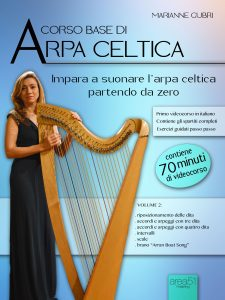 Corso base di arpa celtica. Volume 2.