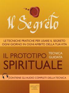 Il Segreto. Il prototipo spirituale.