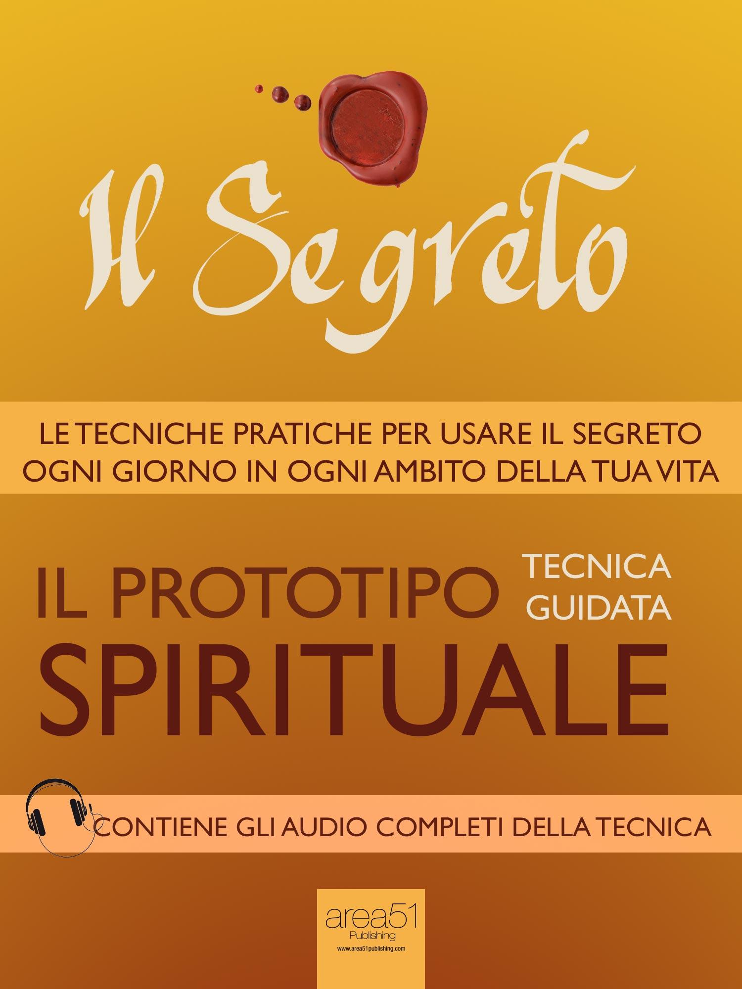 Il Segreto. Il prototipo spirituale.-0