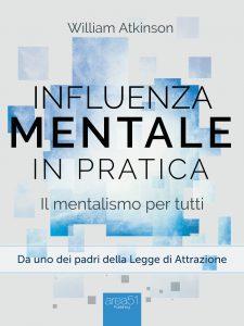 Influenza mentale in pratica.