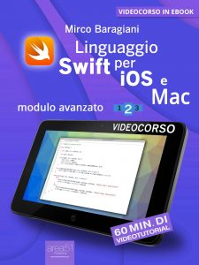 Linguaggio Swift di Apple per iOS e Mac. Volume 2