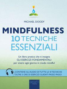 Mindfulness. 10 tecniche essenziali.